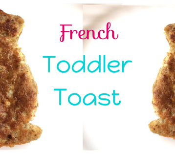 French Toddler Toast BLOG
