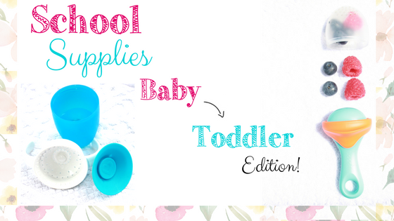 Back to School Supplies for Baby and Toddler